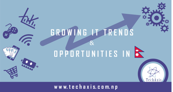 Growing IT Trend and Opportunities In Nepal